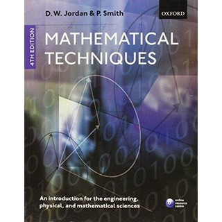 Mathematical Techniques 2019-2020 An Introduction for the Engineering  Physical  and Mathematical Sciences PIL